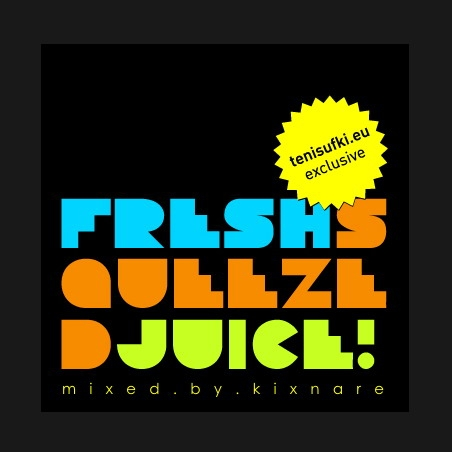 Fresh Squeezed Juice mixed by Kixnare